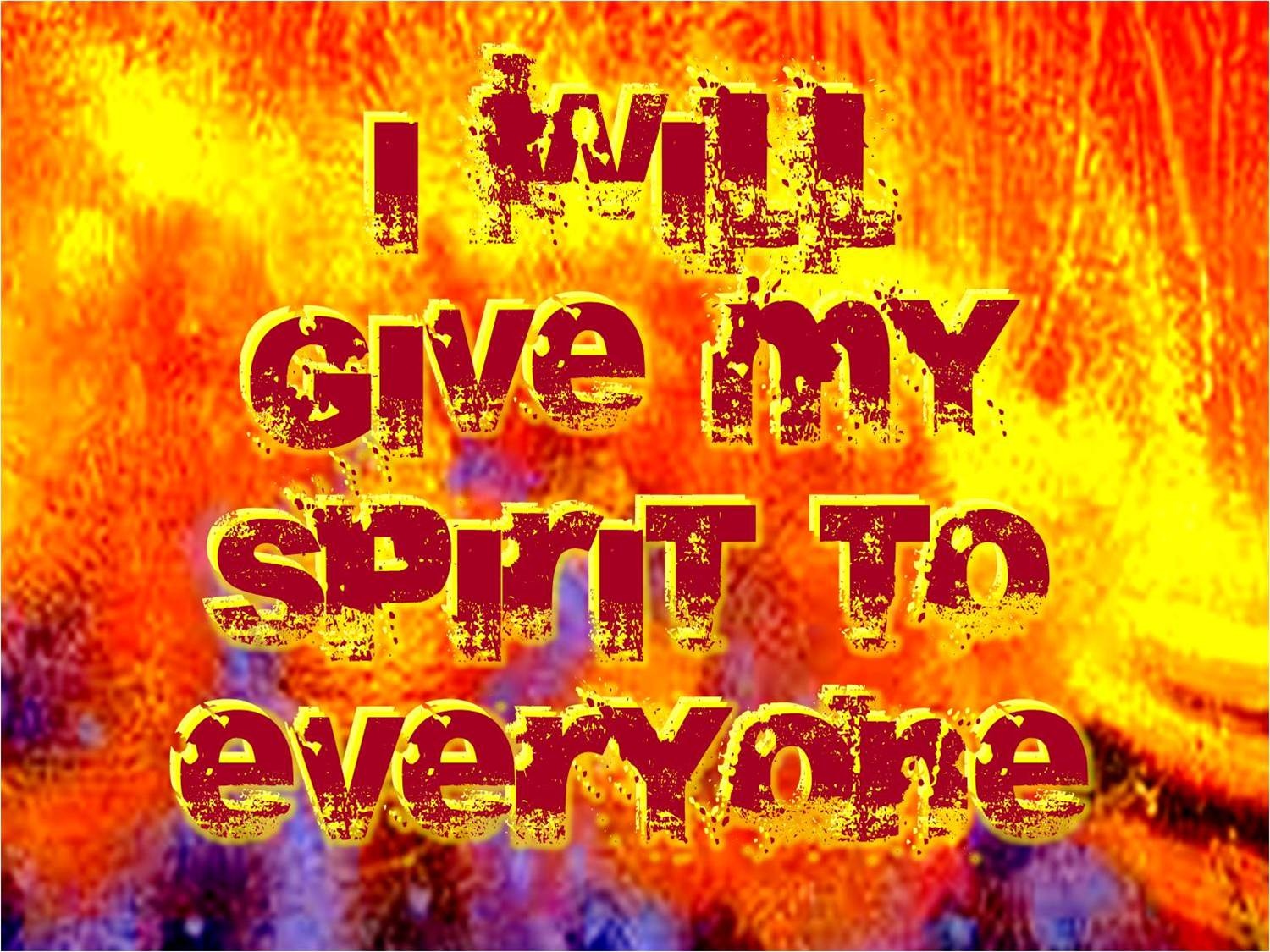 I Will Give My Spirit to Everyone